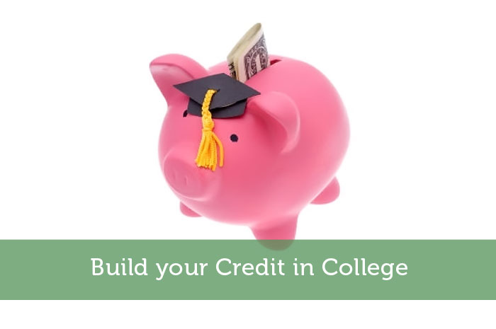 Build your Credit in College
