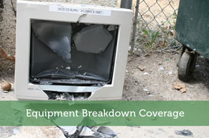 Equipment Breakdown Coverage