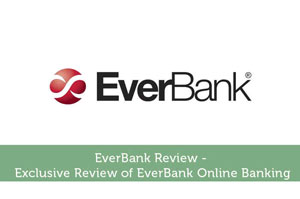 Josh Rodriguez-by-EverBank Review – Exclusive Review of EverBank Online Banking