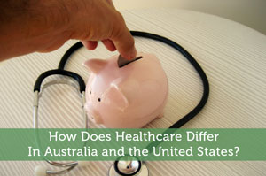 Todd Mayfield-by-How Does Healthcare Differ In Australia and the United States?