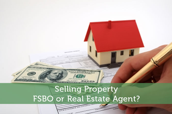 Selling Property: FSBO or Real Estate Agent?
