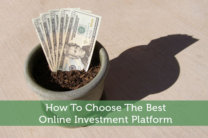 How To Choose The Best Online Investment Platform