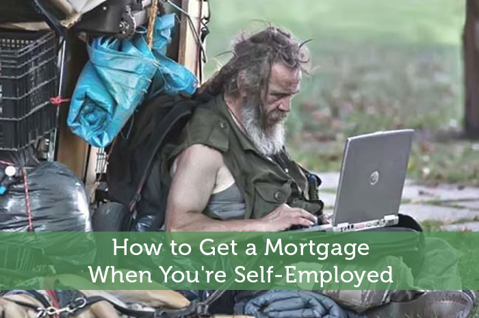 How to Get a Mortgage When You're Self-Employed