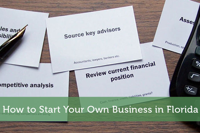 How to Start Your Own Business in Florida