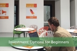 Investment Options for Beginners