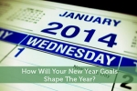 How Will Your New Year Goals Shape The Year?