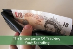 The Importance Of Tracking Your Spending
