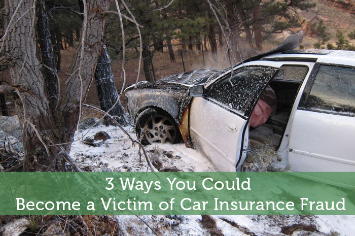 3 Ways You Could Become a Victim of Car Insurance Fraud