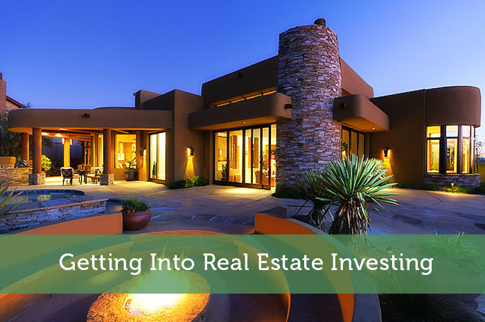 Getting Into Real Estate Investing