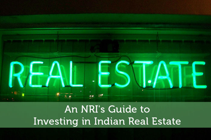 An NRI's Guide to Investing in Indian Real Estate