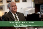 How to Become a Leader for Your Company