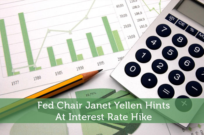 Fed Chair Janet Yellen Hints At Interest Rate Hike