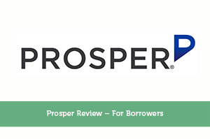 Josh Rodriguez-by-Prosper Review – For Borrowers