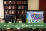 What Candy Crush Teaches Investors