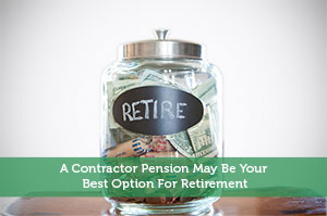 Adam-by-A Contractor Pension May Be Your Best Option For Retirement