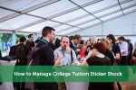 How to Manage College Tuition Sticker Shock