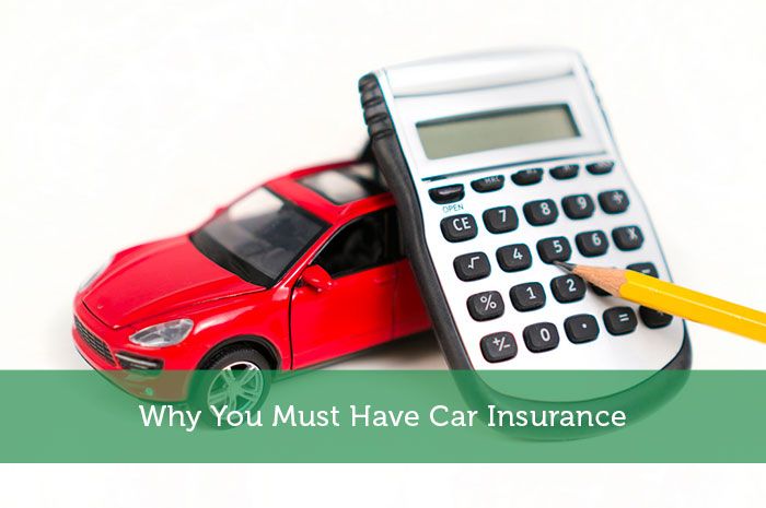 Why You Must Have Car Insurance