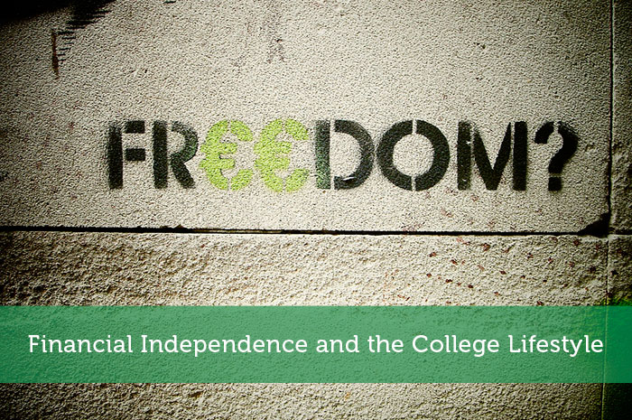 Financial Independence and the College Lifestyle
