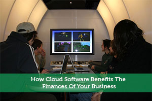 How Cloud Software Benefits The Finances Of Your Business