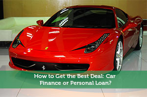 How to Get the Best Deal: Car Finance or Personal Loan?