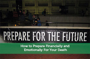 Adam-by-How to Prepare Financially and Emotionally For Your Death