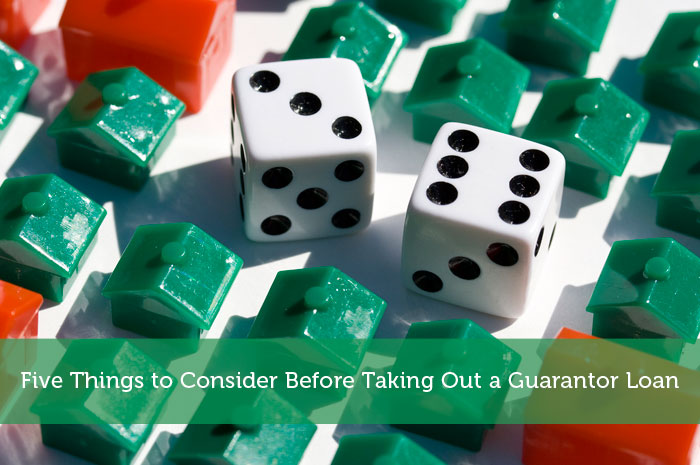 Five Things to Consider Before Taking Out a Guarantor Loan