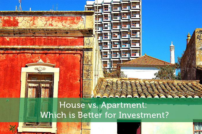 House vs. Apartment: Which is Better for Investment?
