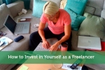 How to Invest in Yourself as a Freelancer