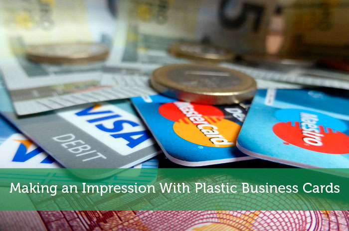 Making an impression with plastic business cards modest money colourmoves