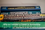 Why to Consider a Career in Accounting