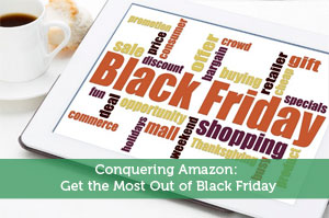 Conquering Amazon: Get the Most Out of Black Friday