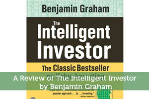 Jeremy Biberdorf-by-A Review of The Intelligent Investor by Benjamin Graham