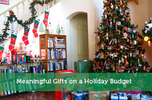 Meaningful Gifts on a Holiday Budget