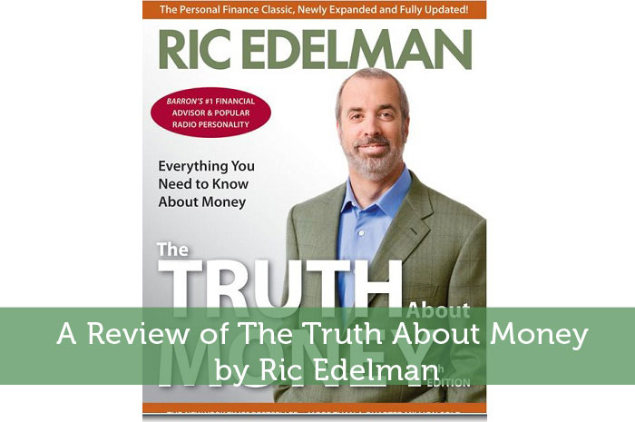 Truth About Money by Ric Edelman Review