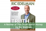 A Review of The Truth About Money by Ric Edelman