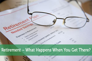 Adam-by-Retirement – What Happens When You Get There?