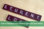 How to Refinance Your Student Loans and Save Money