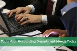 Tools Your Accounting Department Needs Today