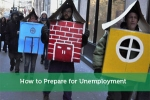 How to Prepare for Unemployment