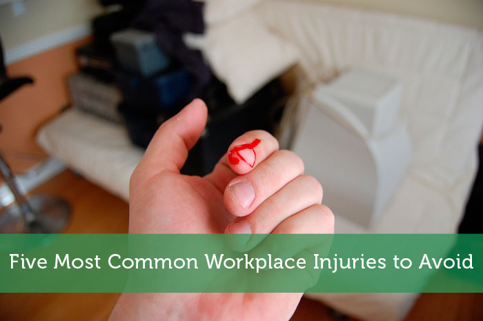 Five Most Common Workplace Injuries to Avoid
