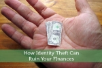 How Identity Theft Can Ruin Your Finances