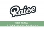 Raise Review - A Digital Gift Card Marketplace