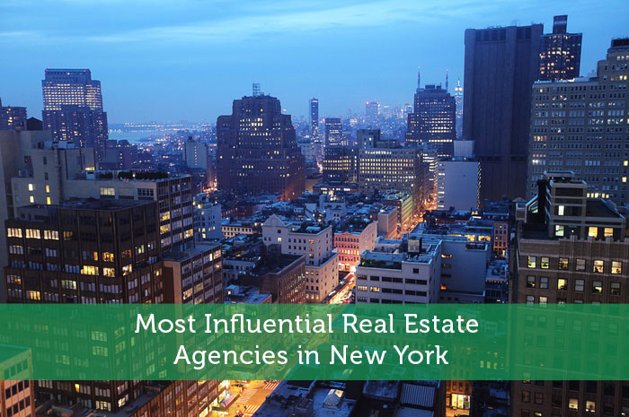 Most Influential Real Estate Agencies in New York