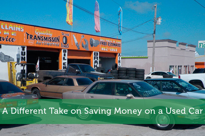 A Different Take on Saving Money on a Used Car