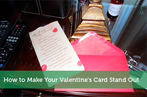 How to Make Your Valentine's Card Stand Out