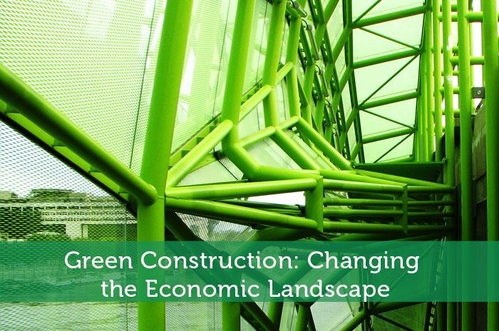 Green Construction: Changing the Economic Landscape