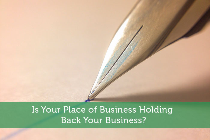Is Your Place of Business Holding Back Your Business?