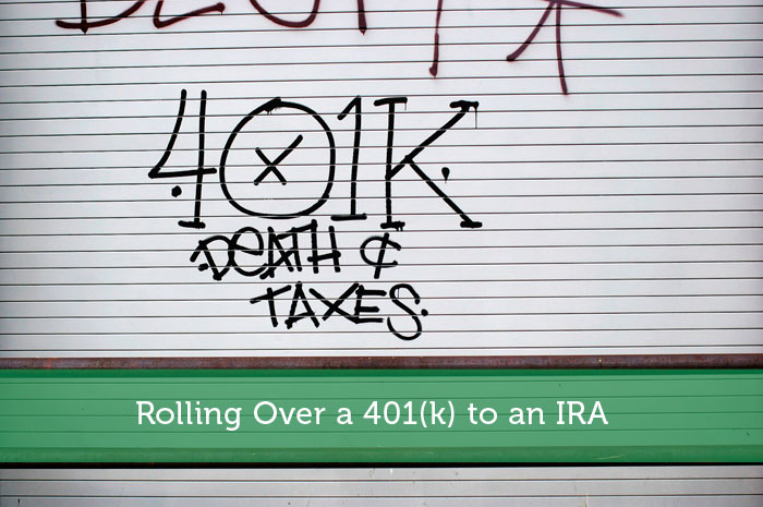 Rolling Over a 401(k) to an IRA