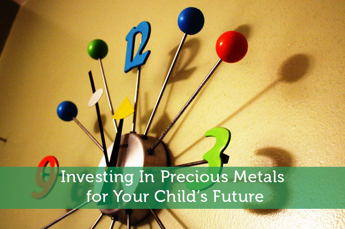 Investing In Precious Metals for Your Child's Future