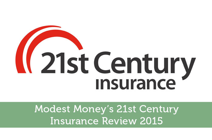 Modest Money's 21st Century Insurance Review 2015